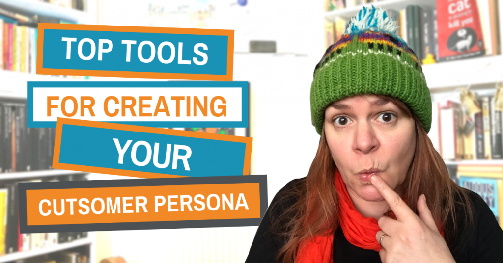 Get creating your customer persona with these cool tools