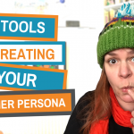 Top Tools To Stop Your Procrastination And Actually Create A Customer Persona
