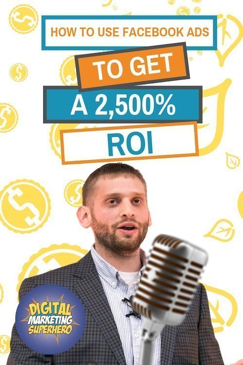 How To Get A 2,500% ROI On Facebook Ads With Azriel Ratz  - The Digital Marketing Superhero\'s Club Volume 1 Chapter 3