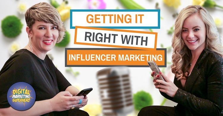 How to get influencer marketing right