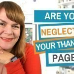 Are You Neglecting Your Thank You Page? (Plus Examples)