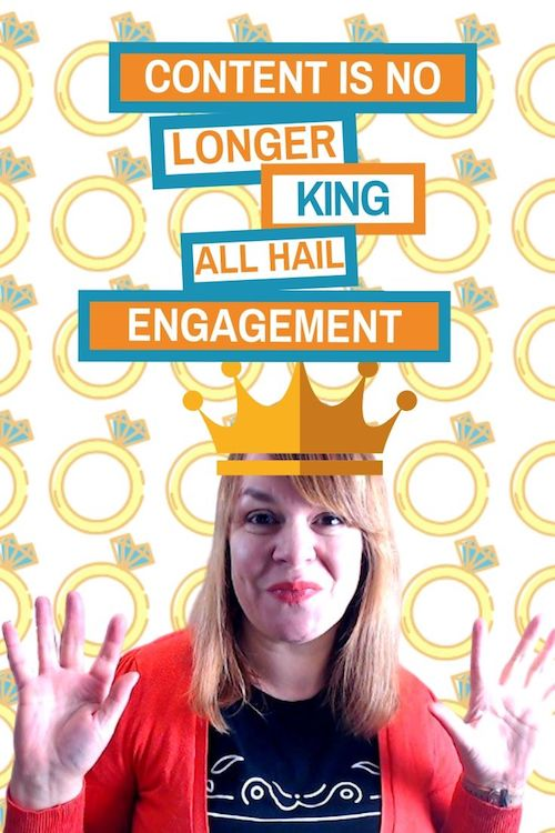Content Is No Longer King - All Hail Engagement