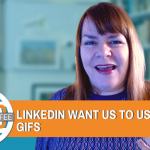 Do LinkedIn Want Us To Use More Gifs? - Digital Coffee 28th Feb 2020