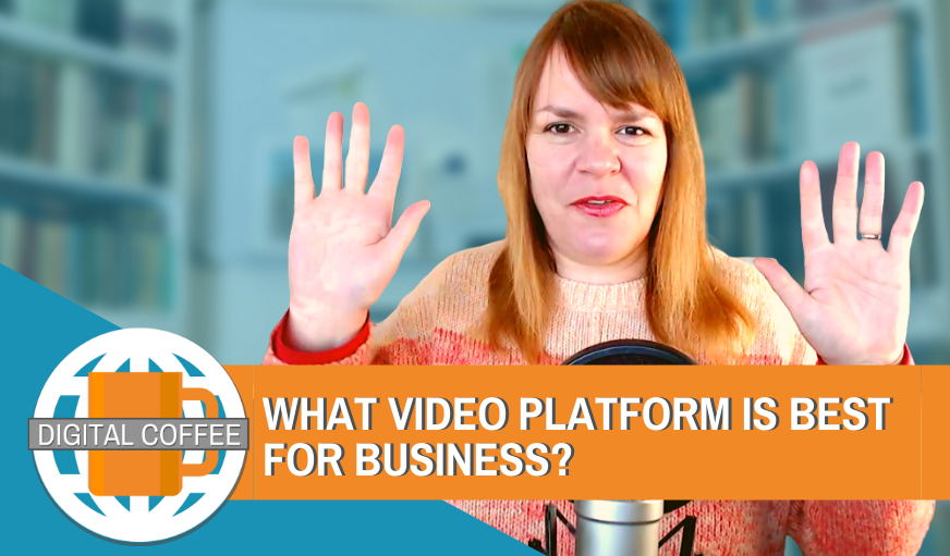 What Video Platform Works Best For Marketiers? – Digital Coffee 13th March 2020