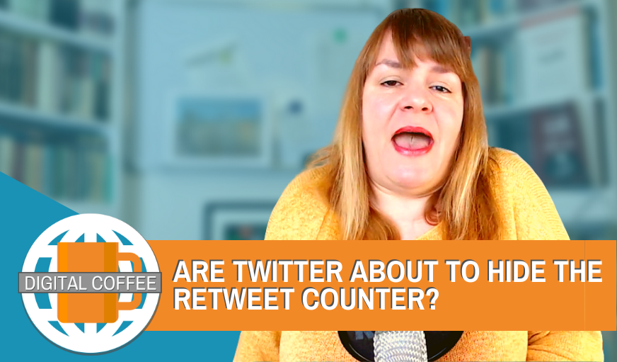 Is Twitter About To Hide ReTweet Counts? – The Digital Coffee 8th May 2020