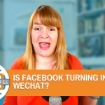 Is Facebook Turning Into WeChat? - Digital Coffee 21st August 2020