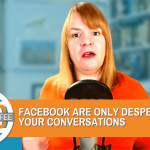 Facebook Is Only Desperate For Your Conversations - Digital Coffee 9th October 2020