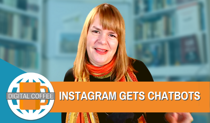 You Better Watch Out, Chatbots Are About (on Instagram) – The Digital Coffee 23rd October 2020