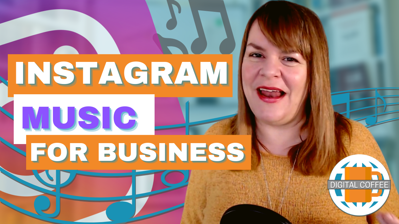 Instagram Business Accounts Get Music – Digital Coffee 15th January 2021