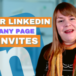 Invite Only The Right People To Your LinkedIn Company Page With New Filters - Digital Coffee 22nd January 2021