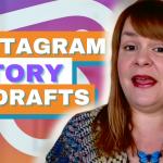 Instagram Story Drafts - Digital Marketing News 26th March 2021