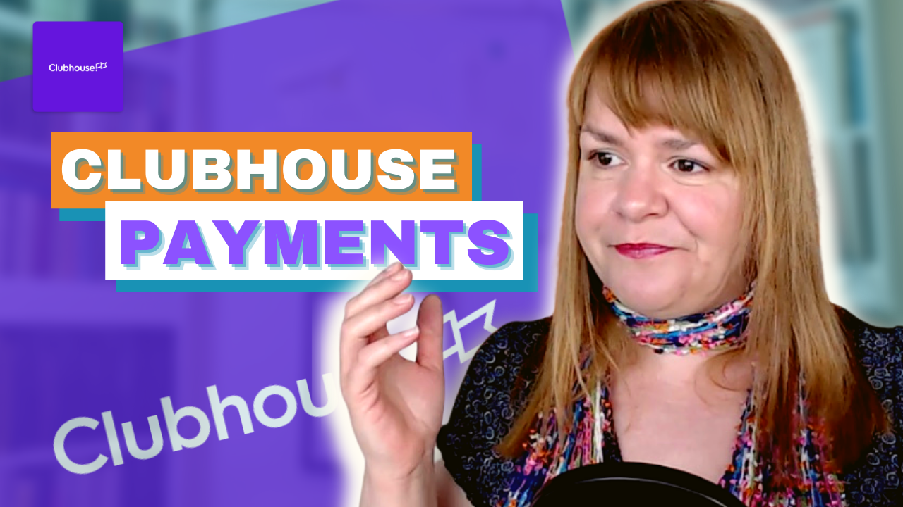 Clubhouse Payments – Digital Marketing News 9th April 2021