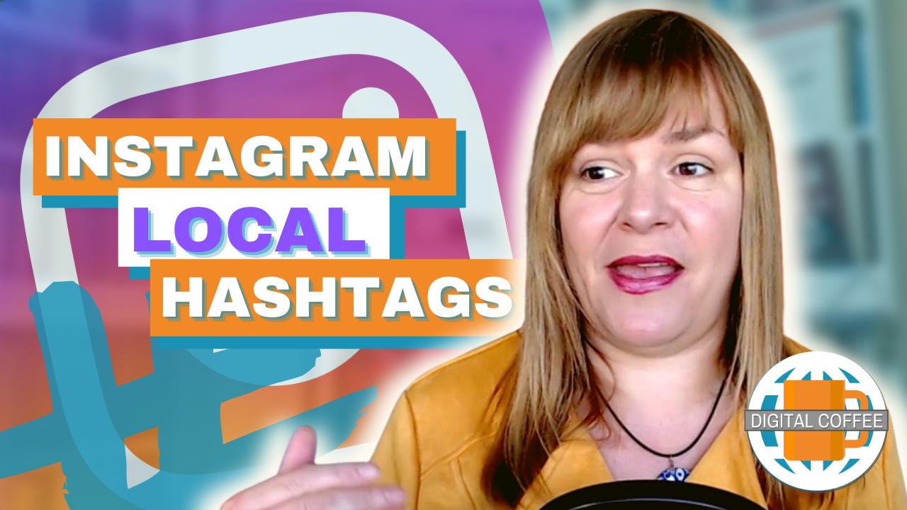 Instagram Local Hashtags – Digital Marketing News 16th April 2021