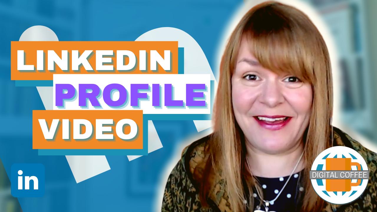LinkedIn Profile Videos – Digital Marketing News 2nd April 2021