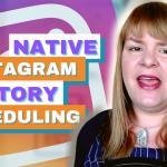 Native Instagram Story Scheduling - Digital Marketing News 23rd April 2021