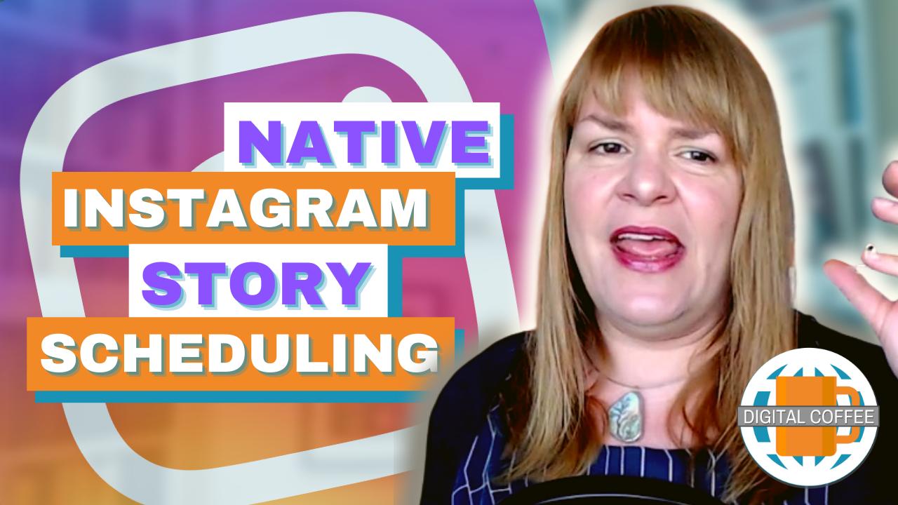 Native Instagram Story Scheduling – Digital Marketing News 23rd April 2021