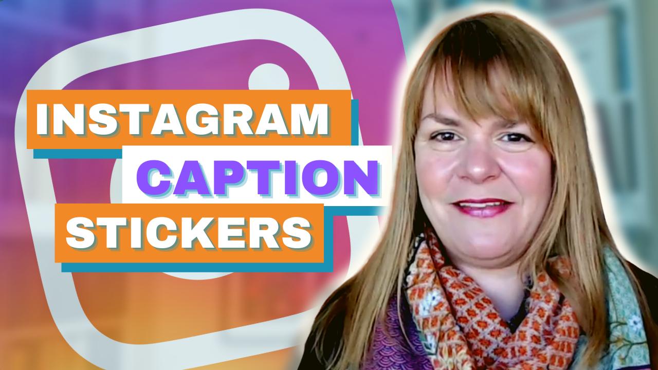 Instagram Caption Stickers – Digital Marketing News 7th May 2021