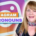 Instagram Pronouns - Digital Marketing News - 14th May 2021