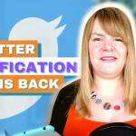 Twitter Verify Is Back - Digital Marketing News 28th May 2021