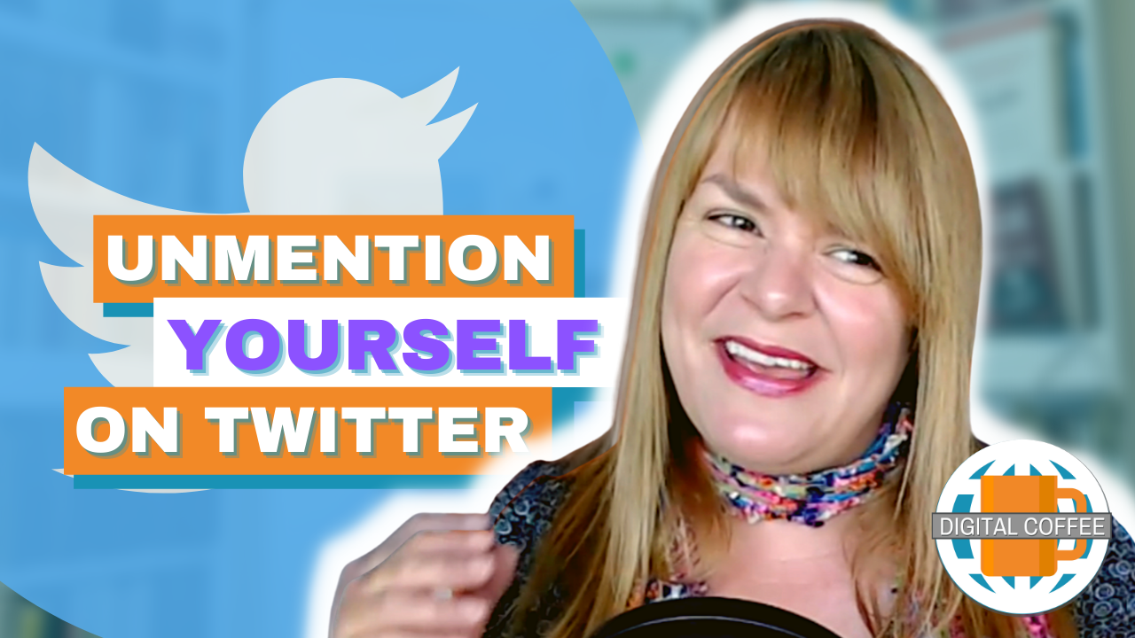 Unmention Yourself On Twitter – Digital Marketing News 18th June 2021