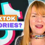 TikTok Stories? - Digital Marketing News 6th August 2021