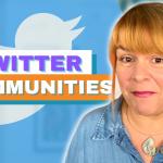 Twitter Communities Are Coming - Digital Marketing News 10th September 2021